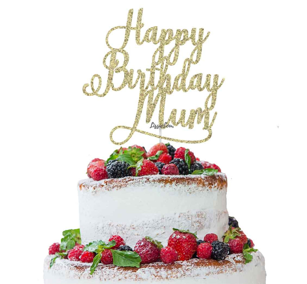 Happy Birthday Mum Cake Topper Glitter Card Gold