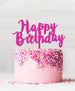 Happy Birthday Acrylic Cake Topper Hot Pink