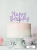 Happy Birthday Swirly Cake Topper Premium 3mm Acrylic Lilac