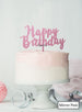 Happy Birthday Swirly Cake Topper Premium 3mm Acrylic Mirror Pink