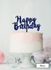 Happy Birthday Swirly Cake Topper Premium 3mm Acrylic Navy