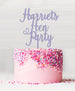 Custom Hen Party Acrylic Cake Topper Parma Violet