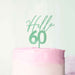 Hello 60 Frosted Green Cake Topper