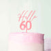 Hello 60 Frosted Pink Cake Topper