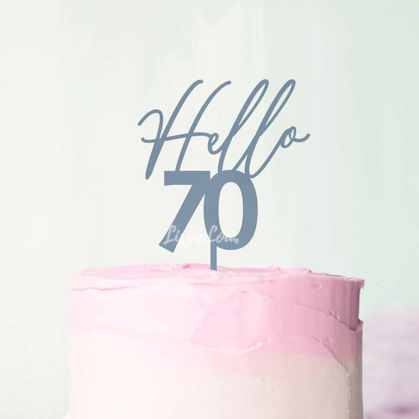 Hello 70 Frosted Cake Topper Premium 3mm Acrylic