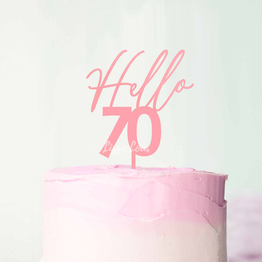 Hello 70 Frosted Pink Cake Topper