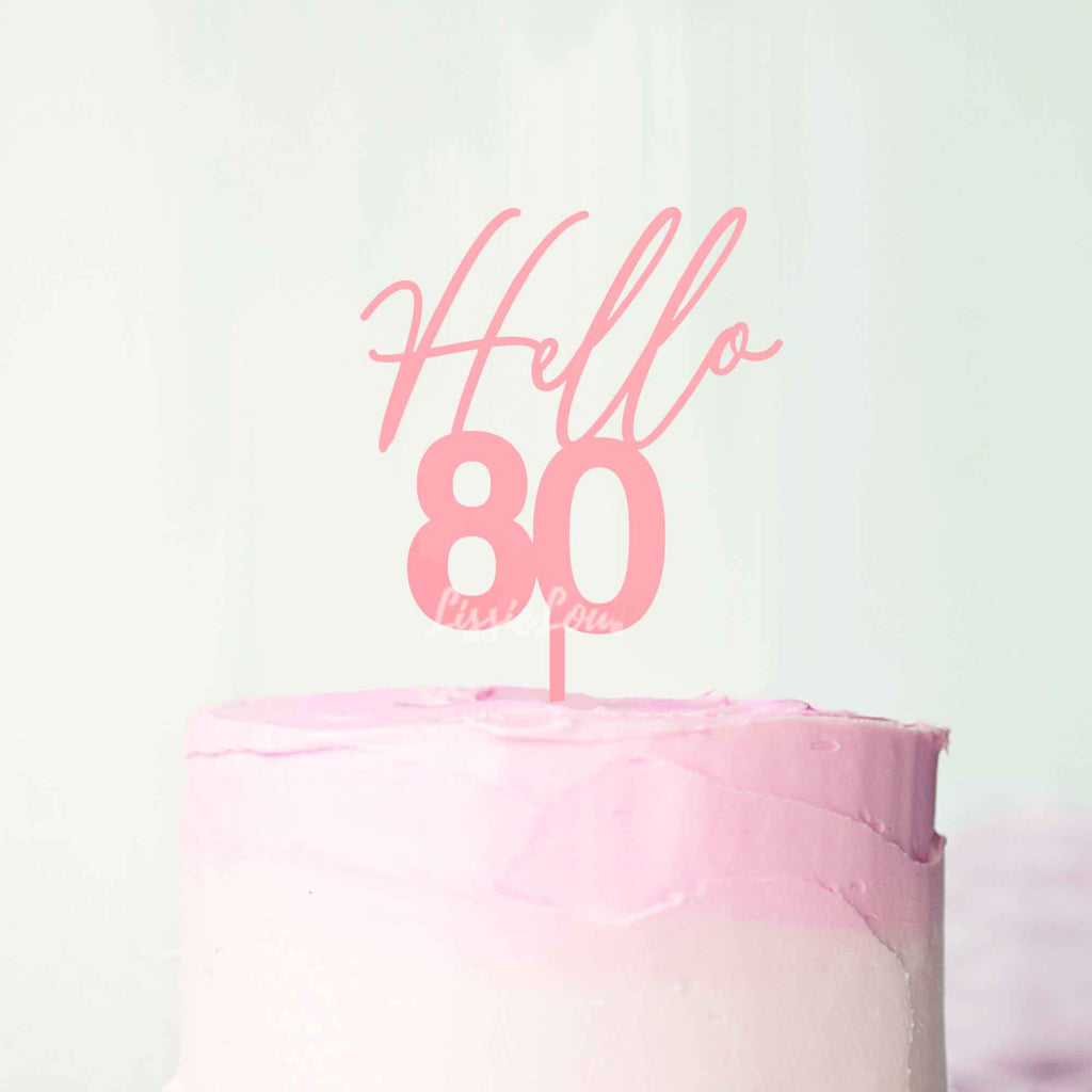 Hello 80 Frosted Pink Cake Topper