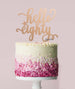 Hello Eighty Birthday Cake Topper Mirror Card Rose Gold