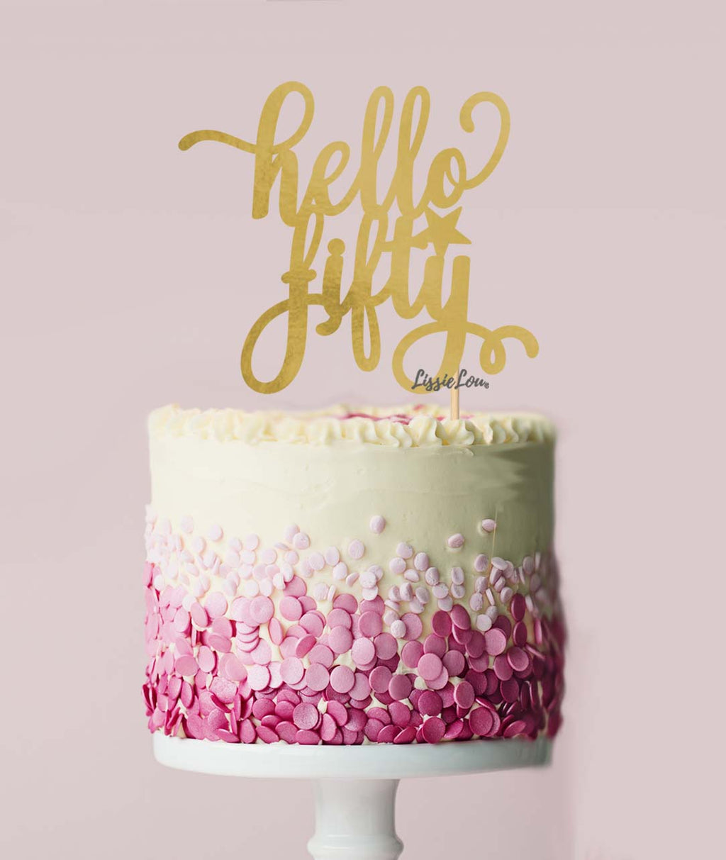 Hello Fifty Birthday Cake Topper Mirror Card Gold