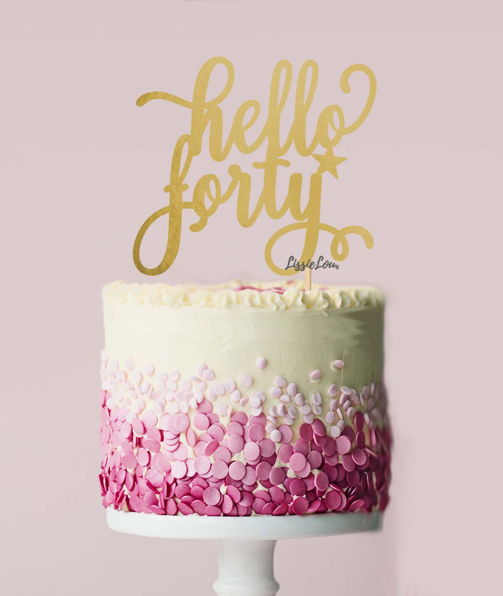 Hello Forty Birthday Cake Topper Mirror Card Gold