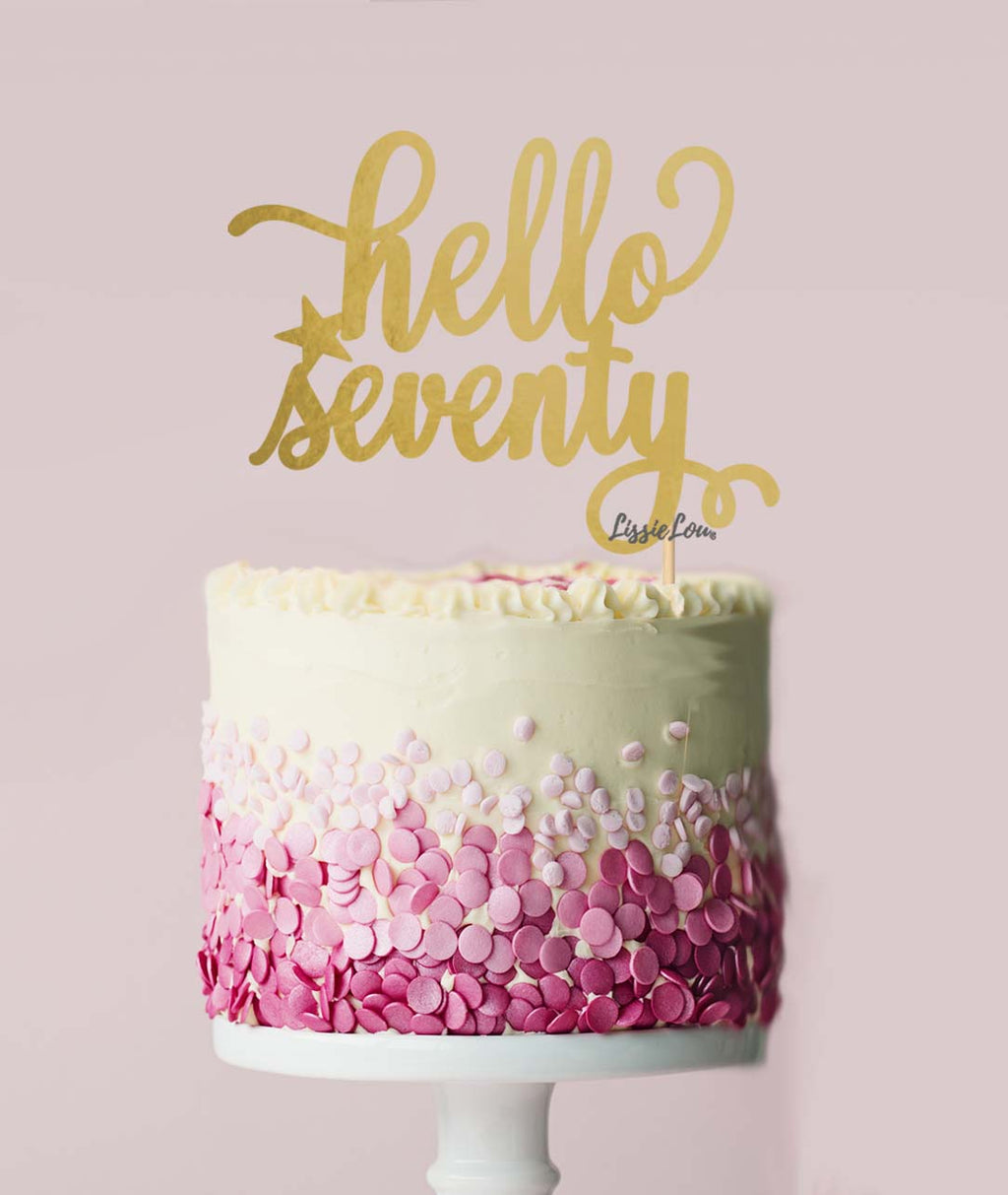 Hello Seventy Birthday Cake Topper Mirror Card Gold
