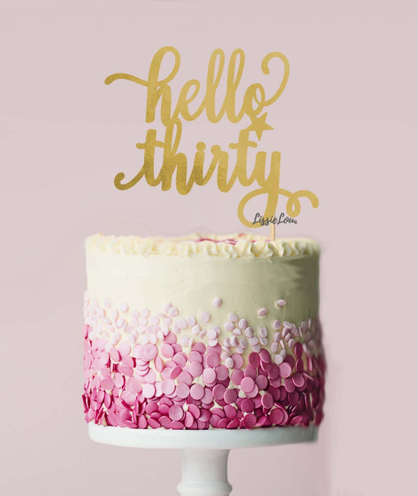 Hello Thirty Birthday Cake Topper Mirror Card Gold