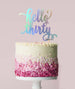 Hello Thirty Birthday Cake Topper Mirror Card Iridescent