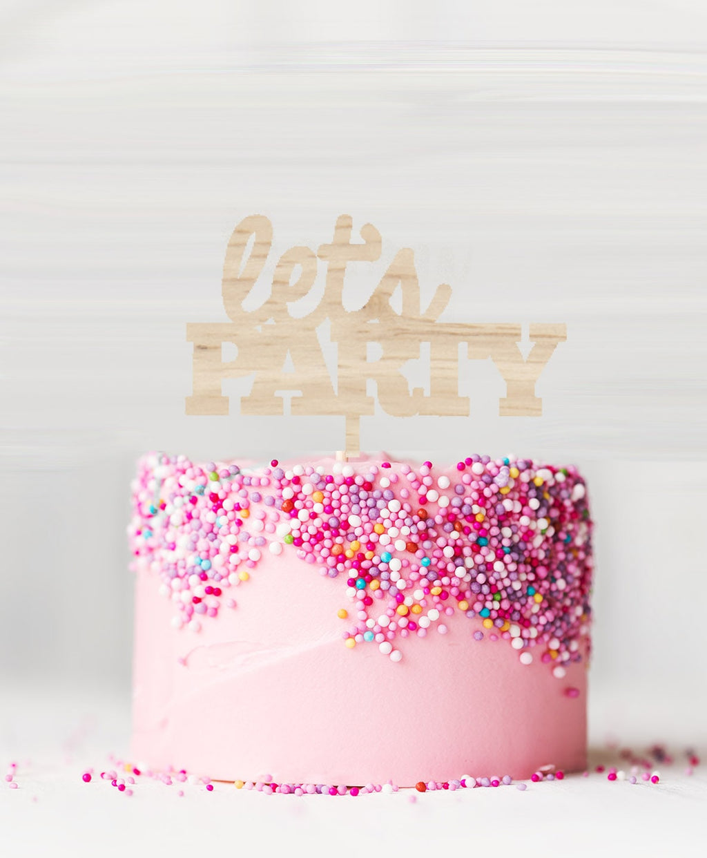 Let's Party Cake Topper Birch Wood