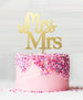 Miss to Mrs Acrylic Cake Topper Mirror Gold