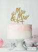 Mrs and Mrs Pretty Same Sex Wedding Cake Topper Premium 3mm Acrylic Metallic Gold