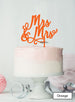 Mrs and Mrs Pretty Same Sex Wedding Cake Topper Premium 3mm Acrylic Orange