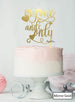 My One and Only Wedding Valentine's Cake Topper Premium 3mm Acrylic Mirror Gold