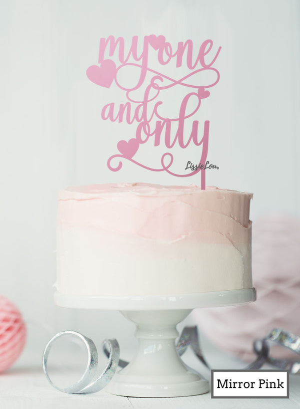 My One and Only Wedding Valentine's Cake Topper Premium 3mm Acrylic Mirror Pink