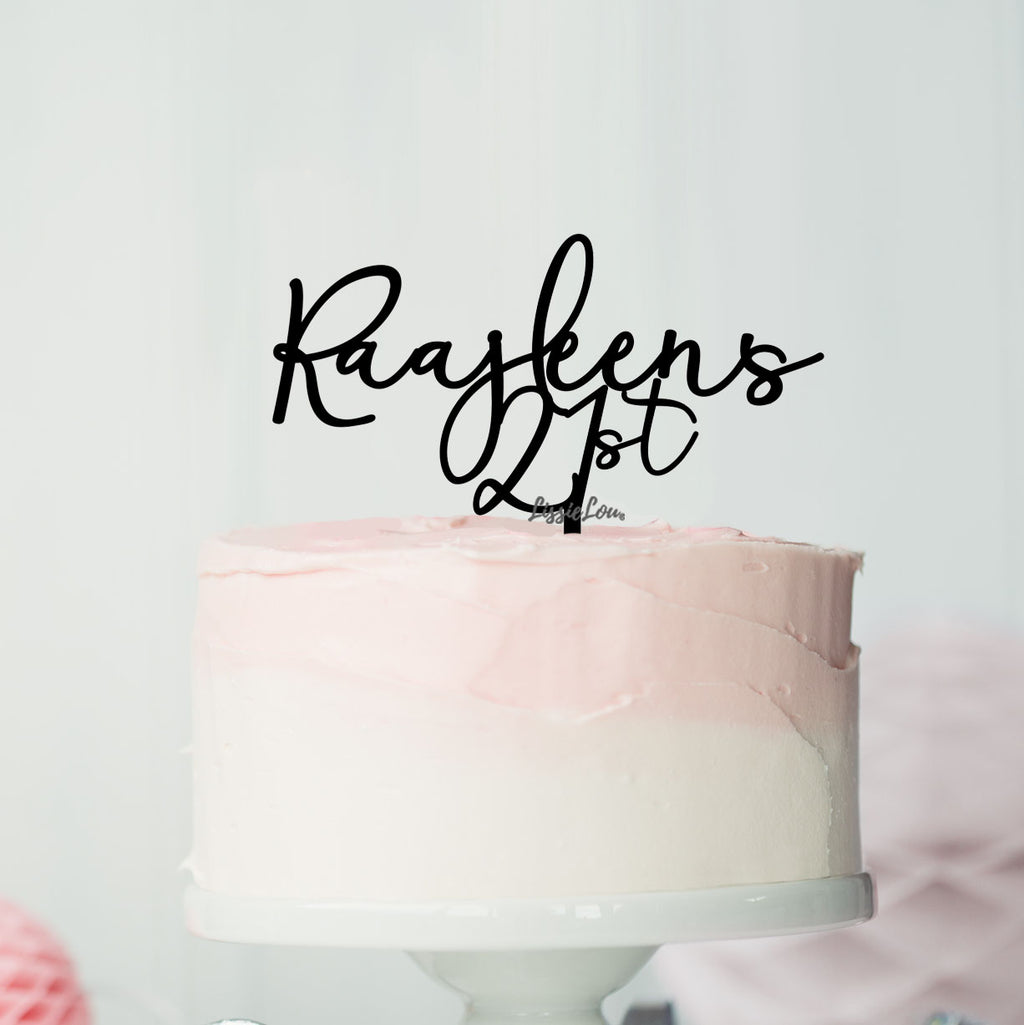 Raajleens 21st Font Style Name Cake Topper Premium 3mm Acrylic or Birch Wood