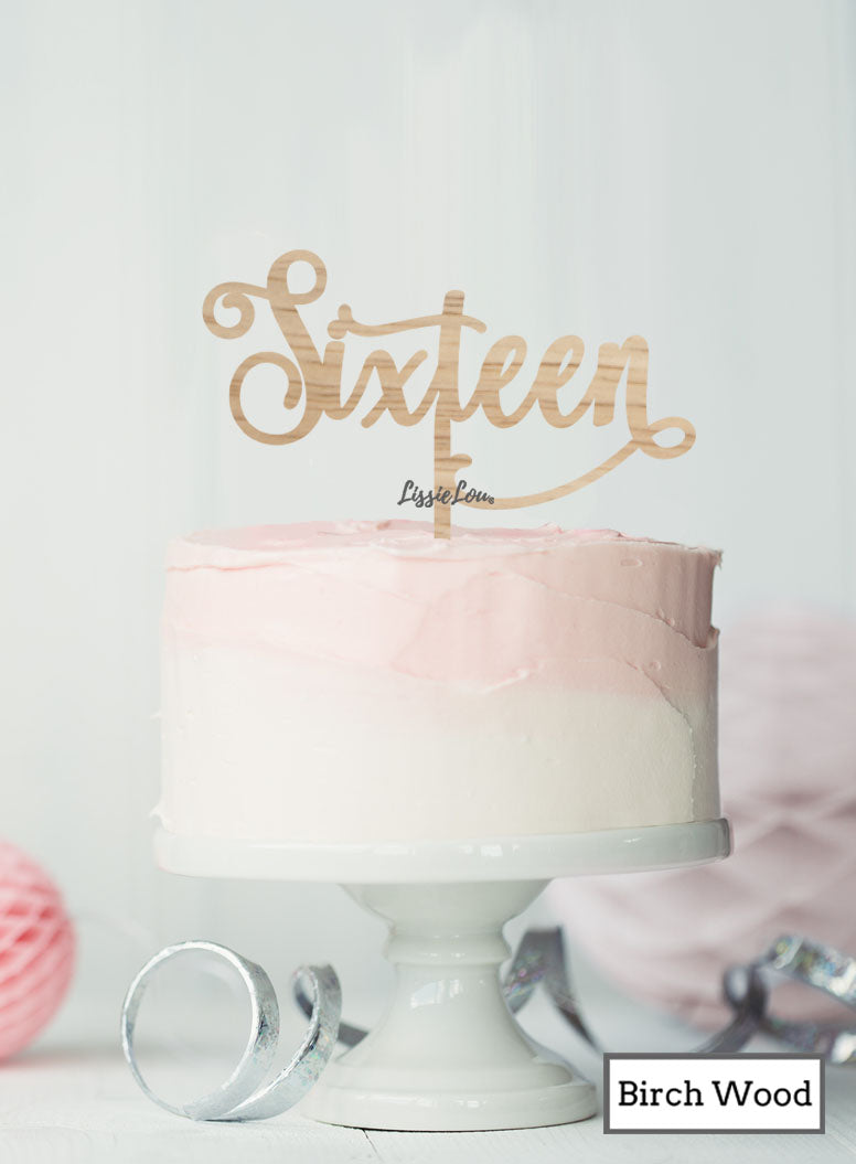 Sixteen Swirly Font 16th Birthday Cake Topper Premium 3mm Birch Wood