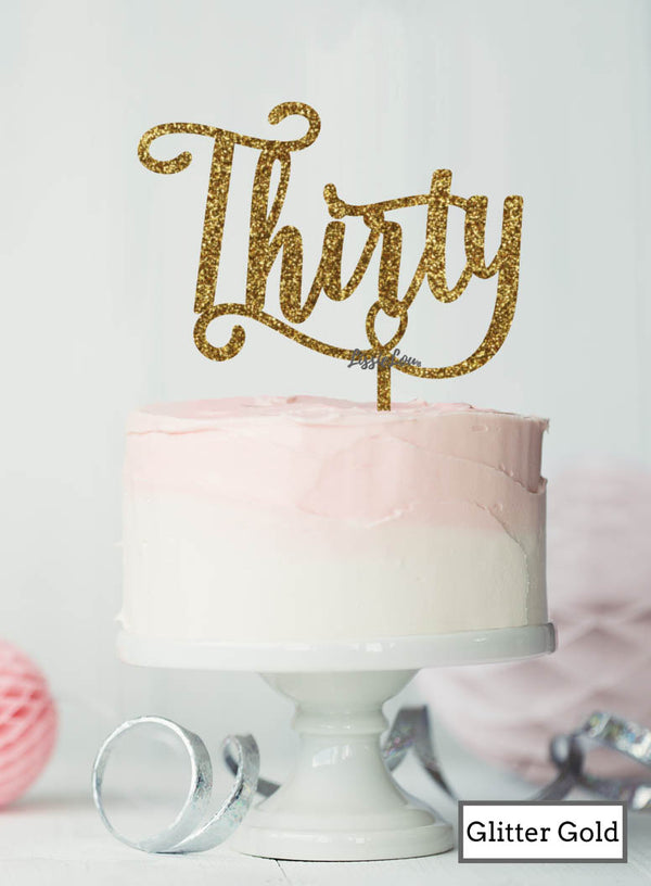 Thirty Swirly Font 30th Birthday Cake Topper Premium 3mm Acrylic Glitter Gold