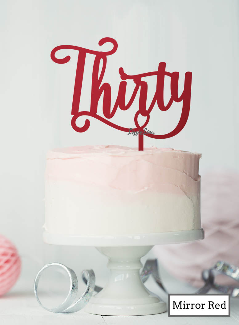Thirty Swirly Font 30th Birthday Cake Topper Premium 3mm Acrylic Mirror Red