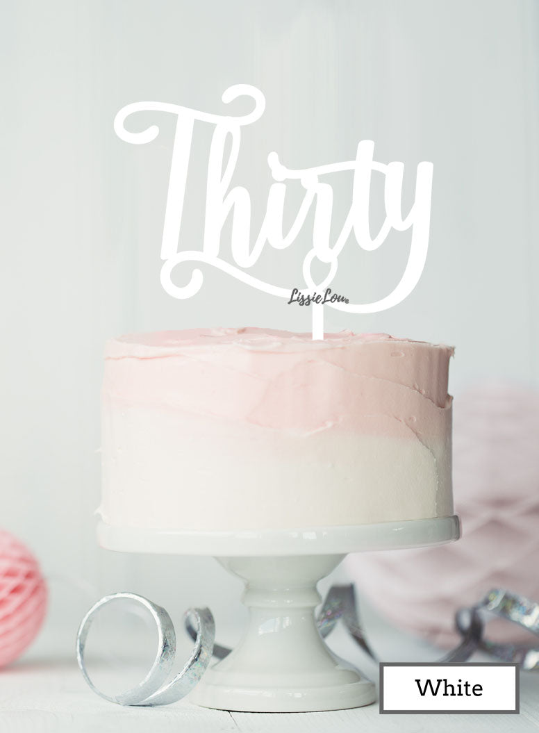 Thirty Swirly Font 30th Birthday Cake Topper Premium 3mm Acrylic Red