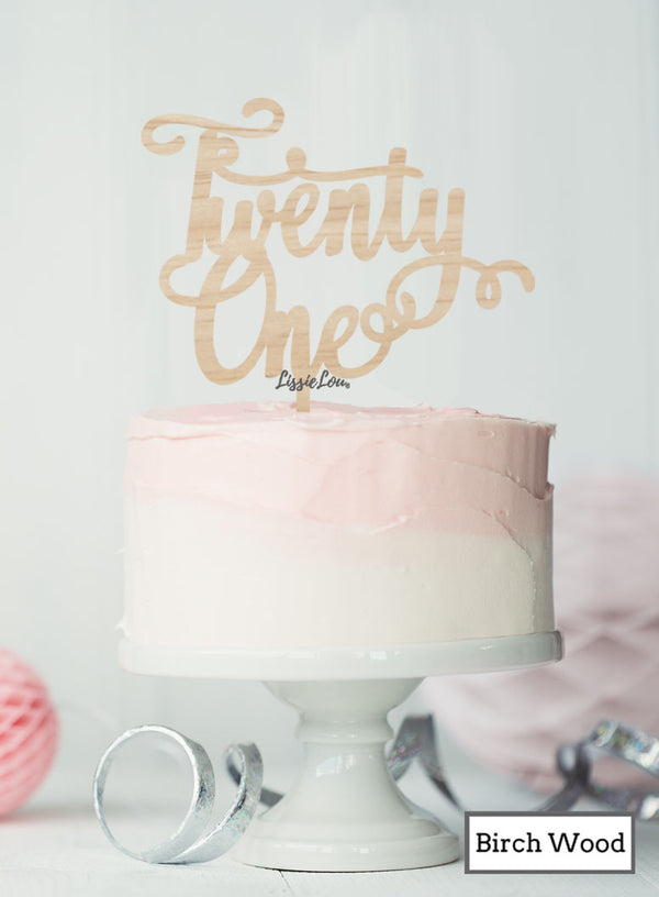 Twenty First Swirly Font 21st Birthday Cake Topper Premium 3mm Birch Wood