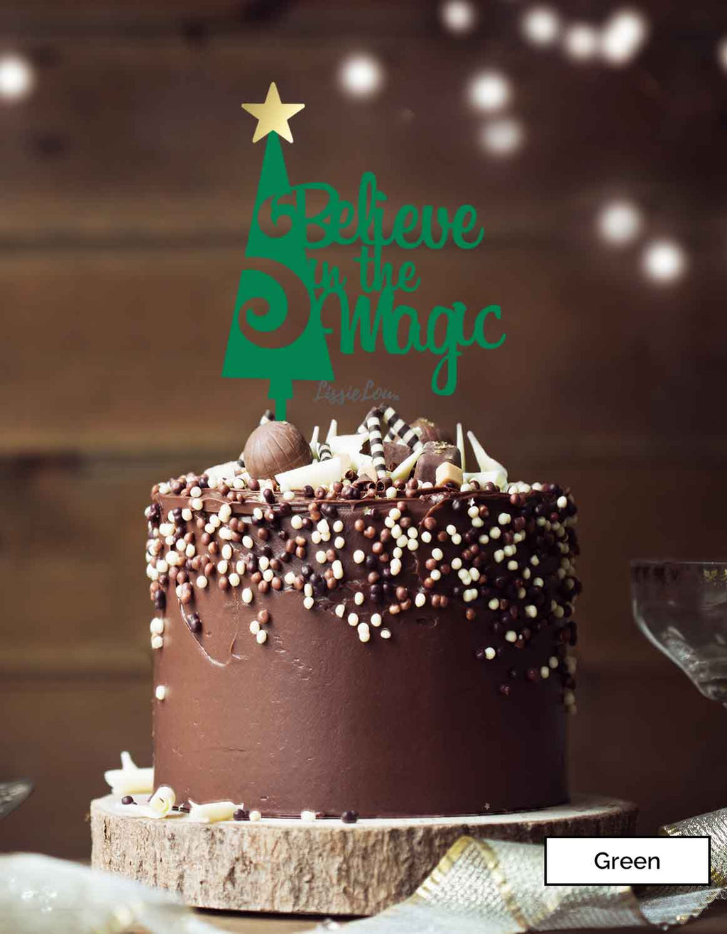 Believe in the Magic Christmas Cake Topper Premium 3mm Acrylic Green with Mirror Gold