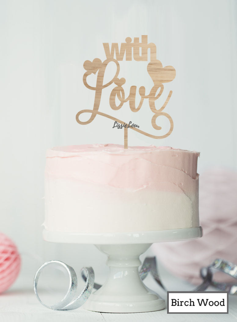 With Love Cake Topper Premium 3mm Birch Wood
