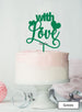 With Love Wedding Valentine's Cake Topper Premium 3mm Acrylic Green
