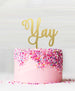 Yay Acrylic Cake Topper Mirror Gold