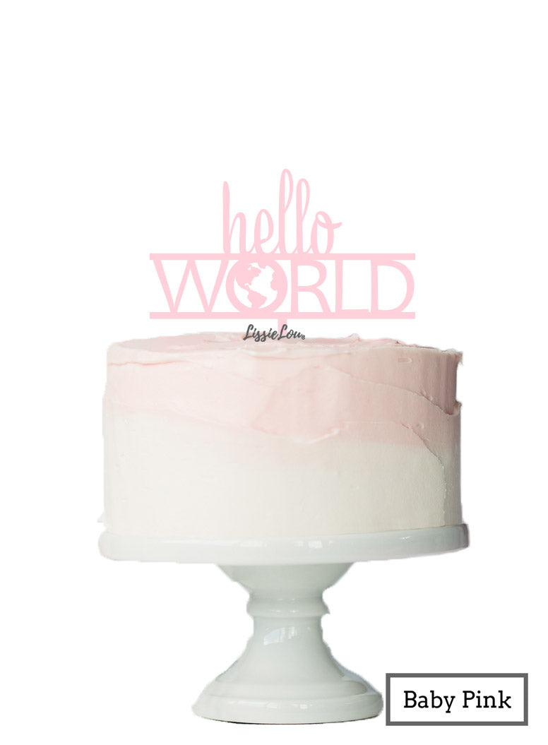 Hello World Baby Shower Cake Topper Premium 3mm Acrylic Baby Pink