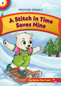A stitch in time saves nine proverb stories