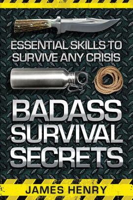 Badass Survival Secrets - Henry