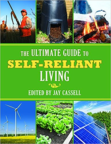 The Ultimate Guide To Self Reliant Living - Cassell
