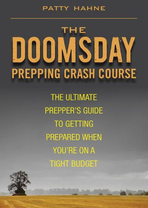 The Doomsday Prepping Crash Course - Hahne