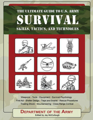 The Ultimate Guide To U.S. Army Survival - McCullough