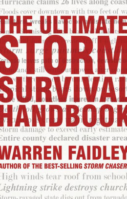 The Ultimate Storm Survival Handbook - Faidley