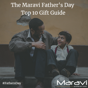 The Maravi Father's Day Top 10 Gift Ideas