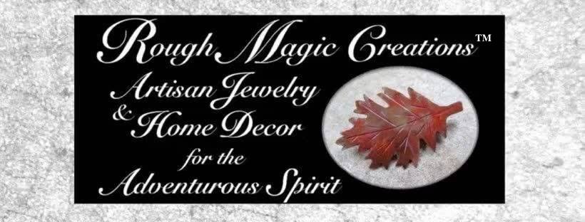 Rough Magic Creations Handmade Jewelry, Home Decor and Gifts for the Adventurous Spirit