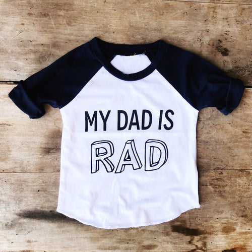 My Dad is Rad Raglan *presale