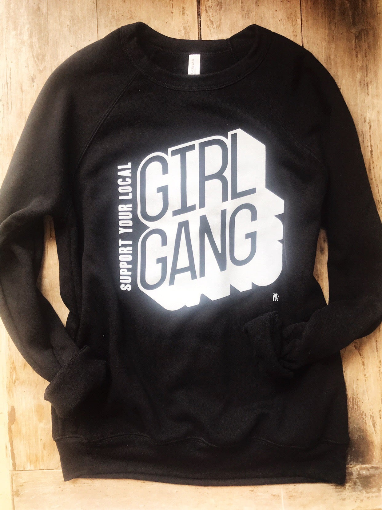 Support Your Local Girl Gang Crew Neck Tee *presale