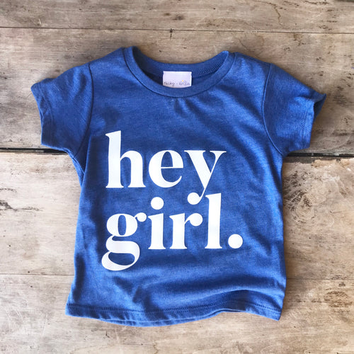 Hey Girl Crew Neck Tee