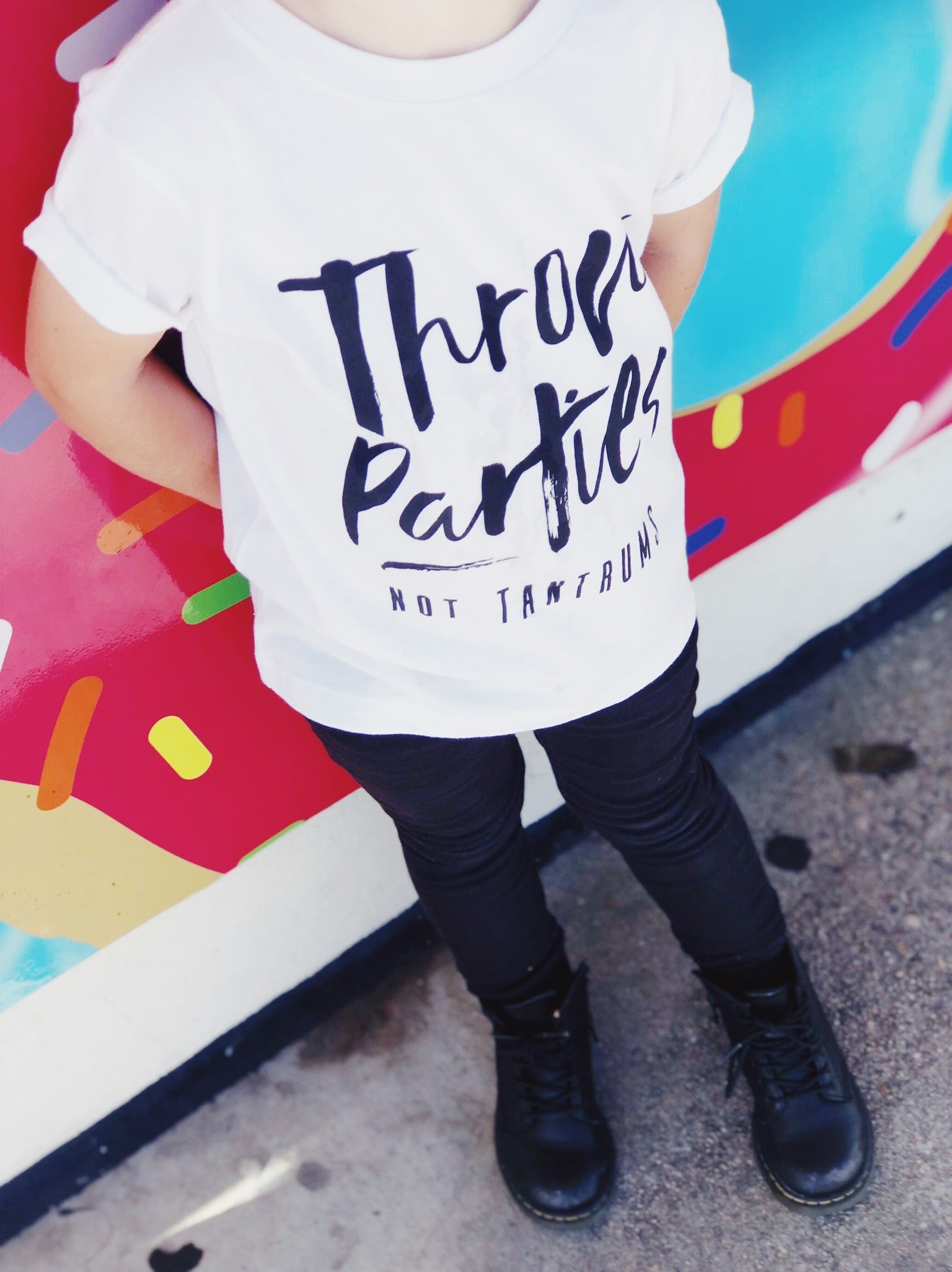 Throw Parties Not Tantrums