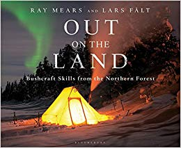 Out On The Land: Ray Mears & Lars Falt