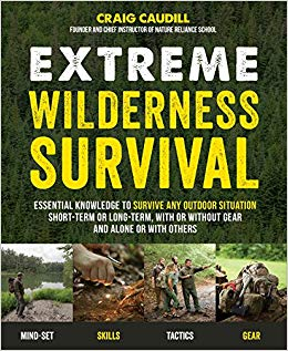 Extreme Wilderness Survival: Craig Caudill