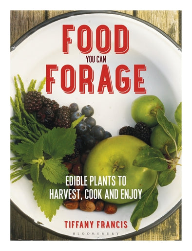 Food You Can Forage: Tiffany Francis