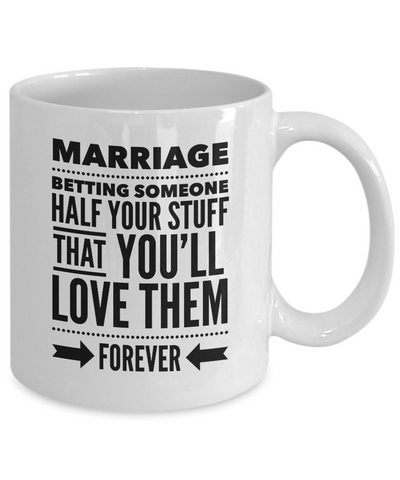 Funny Marriage Mug